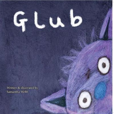 Glub by Samantha Webb